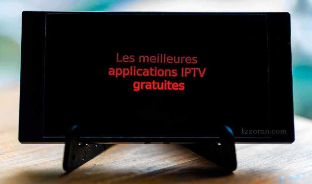 Meilleures Applications IPTV gratuites