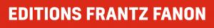 editions frantz fanon